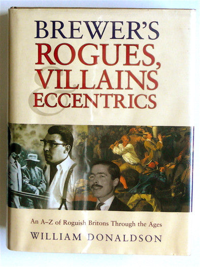 Brewer's Rogues, Villains, Eccentrics