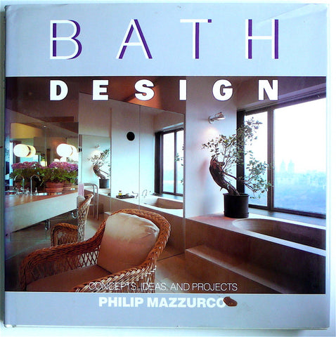 Bath Design: Concepts and Projects