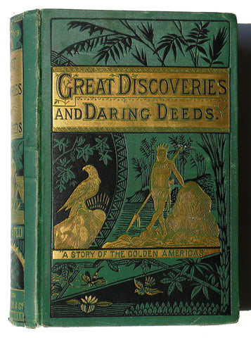 Great Discoveries and Daring Deeds