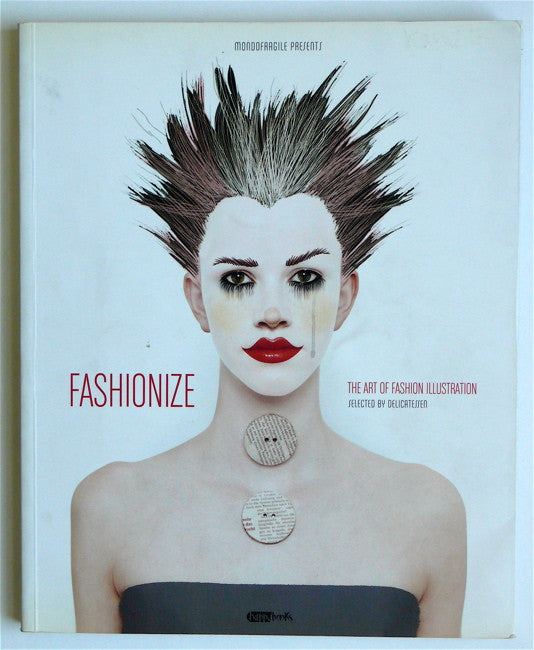 Fashionize: The Art of Fashion Illustration