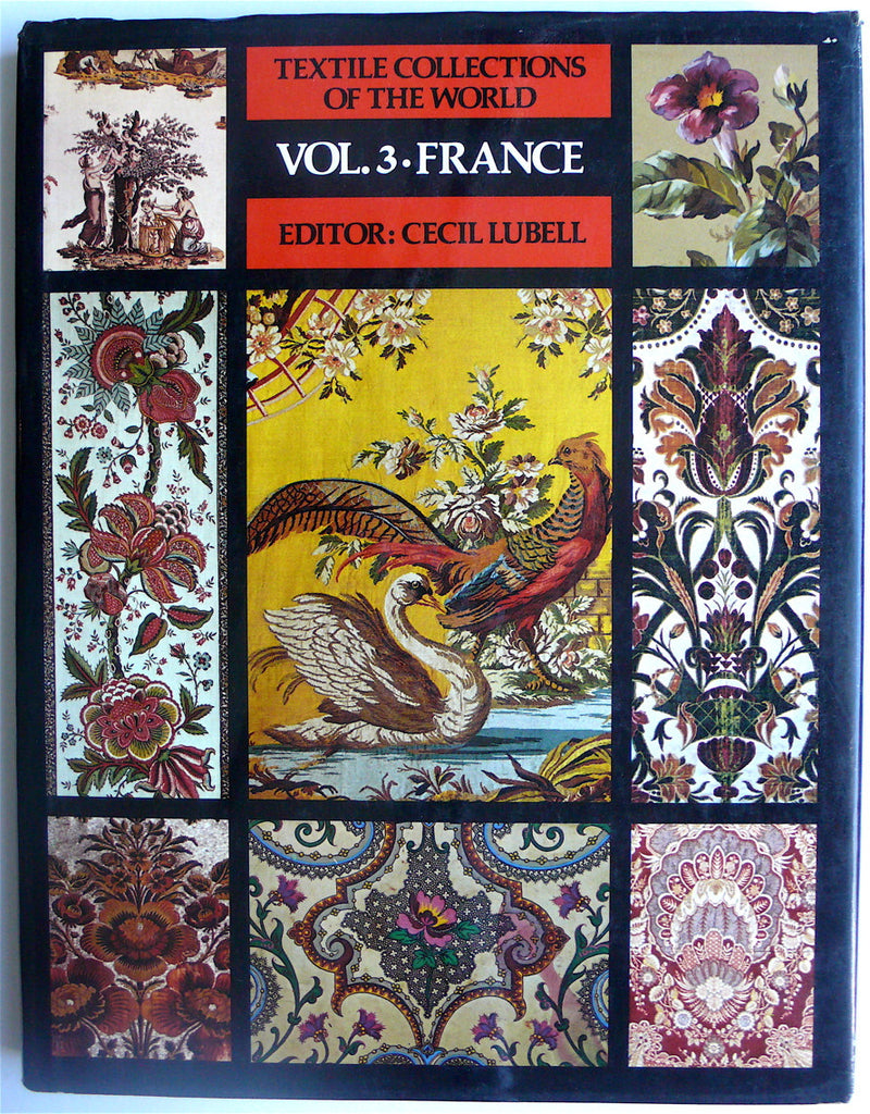 Textile Collections of the World Volume 3  France