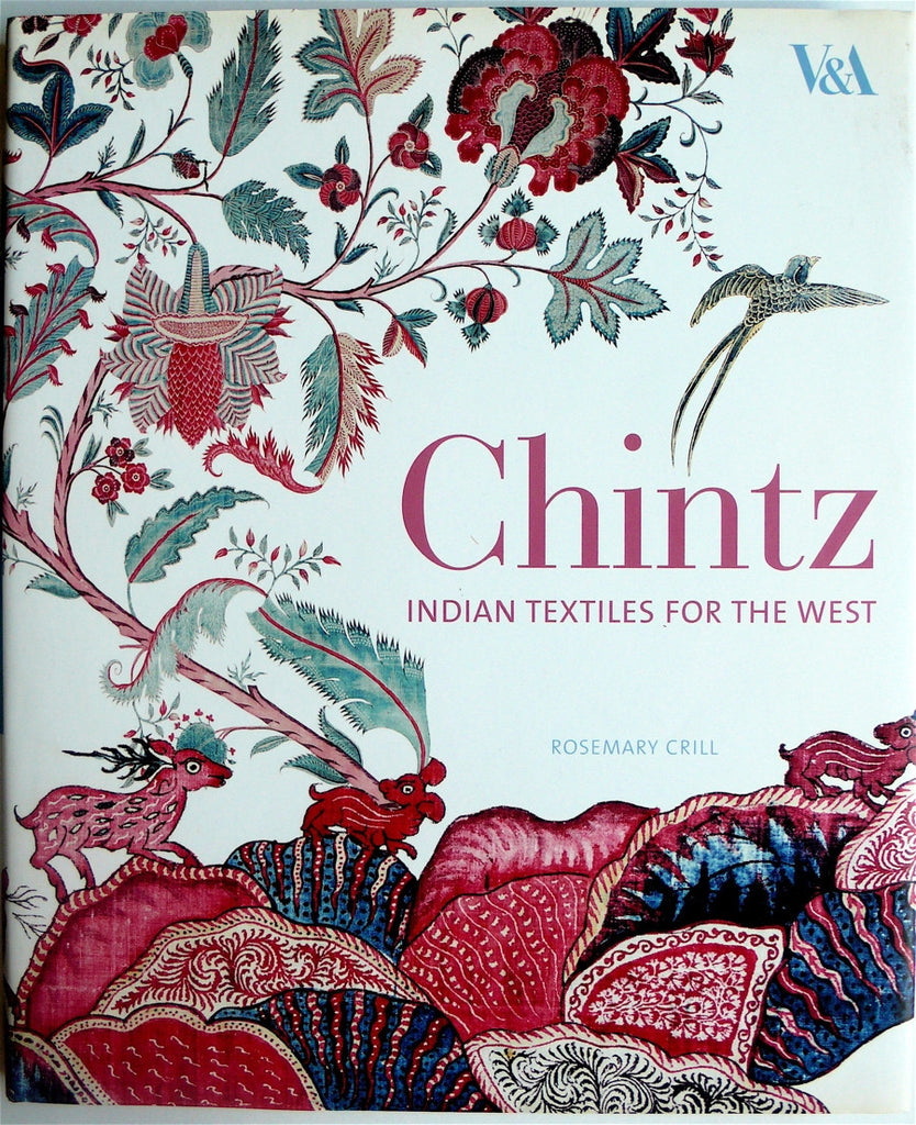 Chintz  Indian Textiles For the West