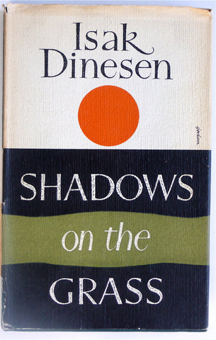 Shadows on the Grass by Isak Dinesen