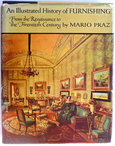 An Illustrated History of Furnishing by Mario Praz