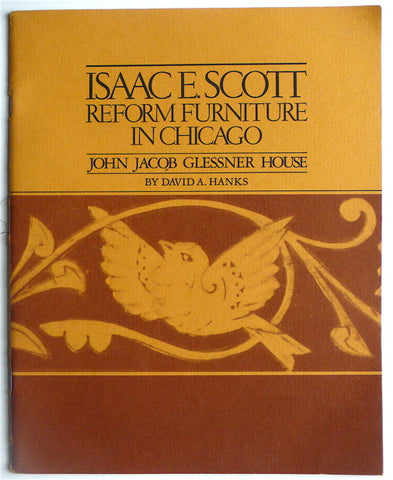 Isaac E. Scott: Reform Furniture in Chicago
