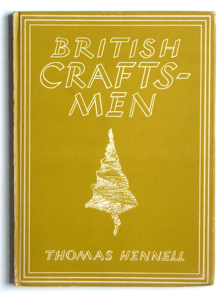 British Craftsmen by Thomas Hennell