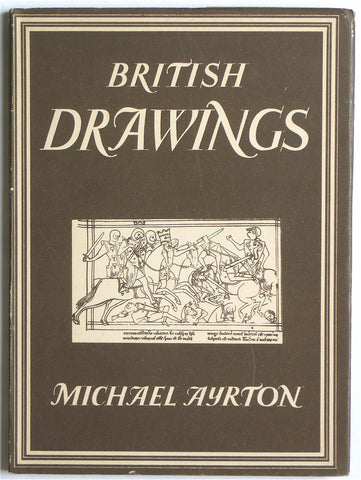 Britain in Pictures  British Drawings Michael Ayrton