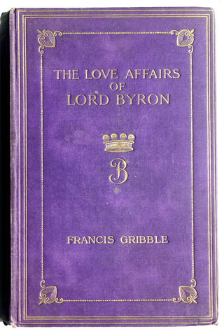 The Love Affairs of Lord Byron