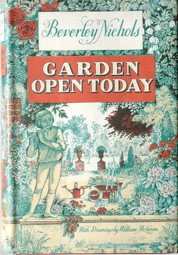 Garden Open Today by Beverley Nichols