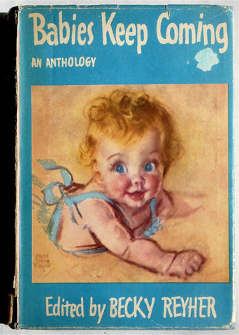 Babies Keep Coming: An Anthology