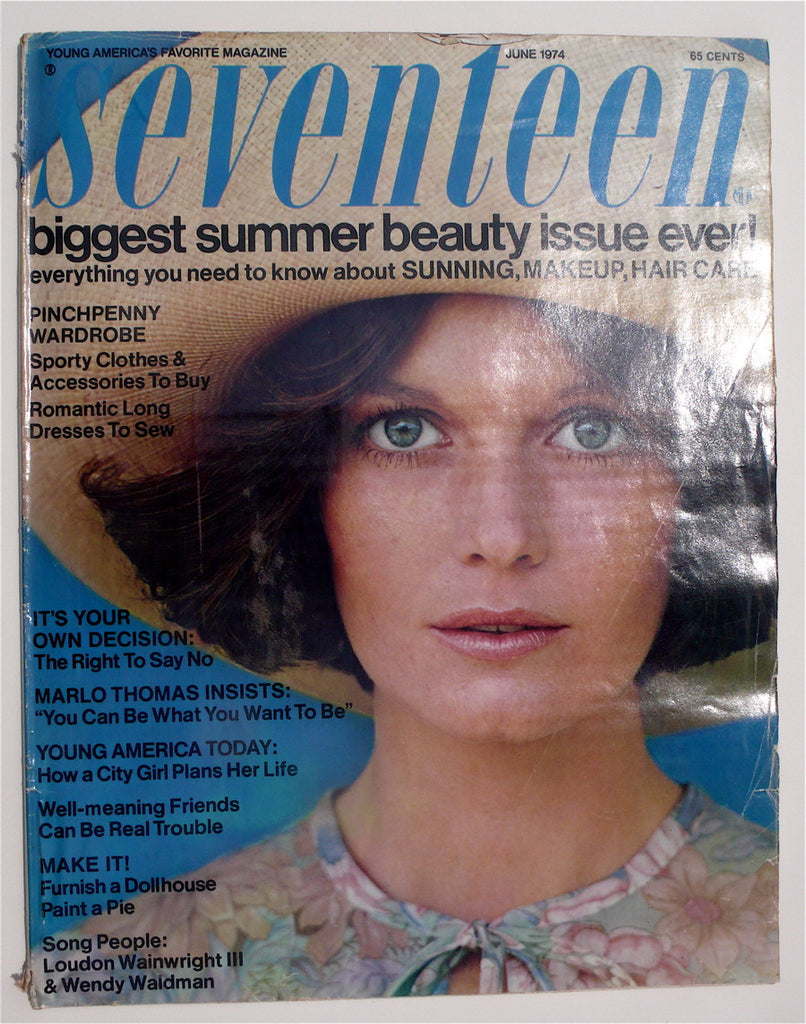 9bc98fbdc2 Seventeen Magazine June 1974 – High Valley Books