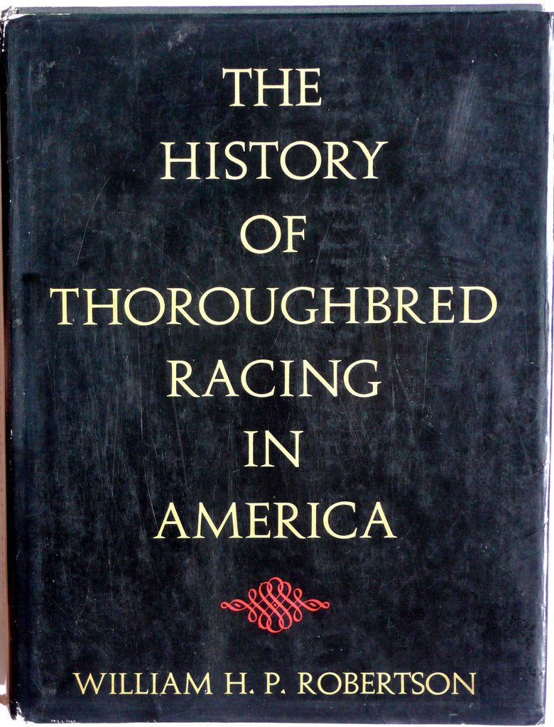 The History of Thoroughbred Racing in America
