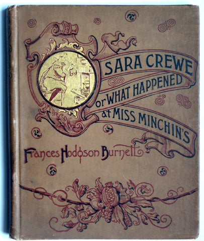Sara Crewe, or What Happened at Miss Minchin's