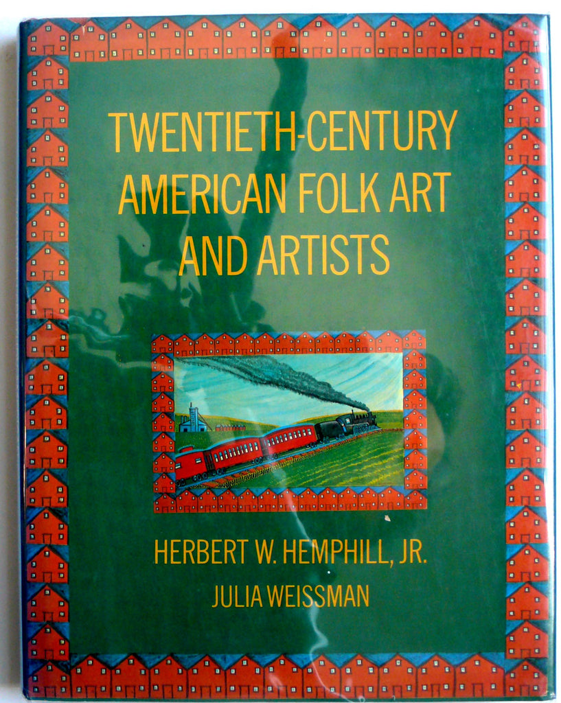Twentieth-Century American Folk Art and Artists