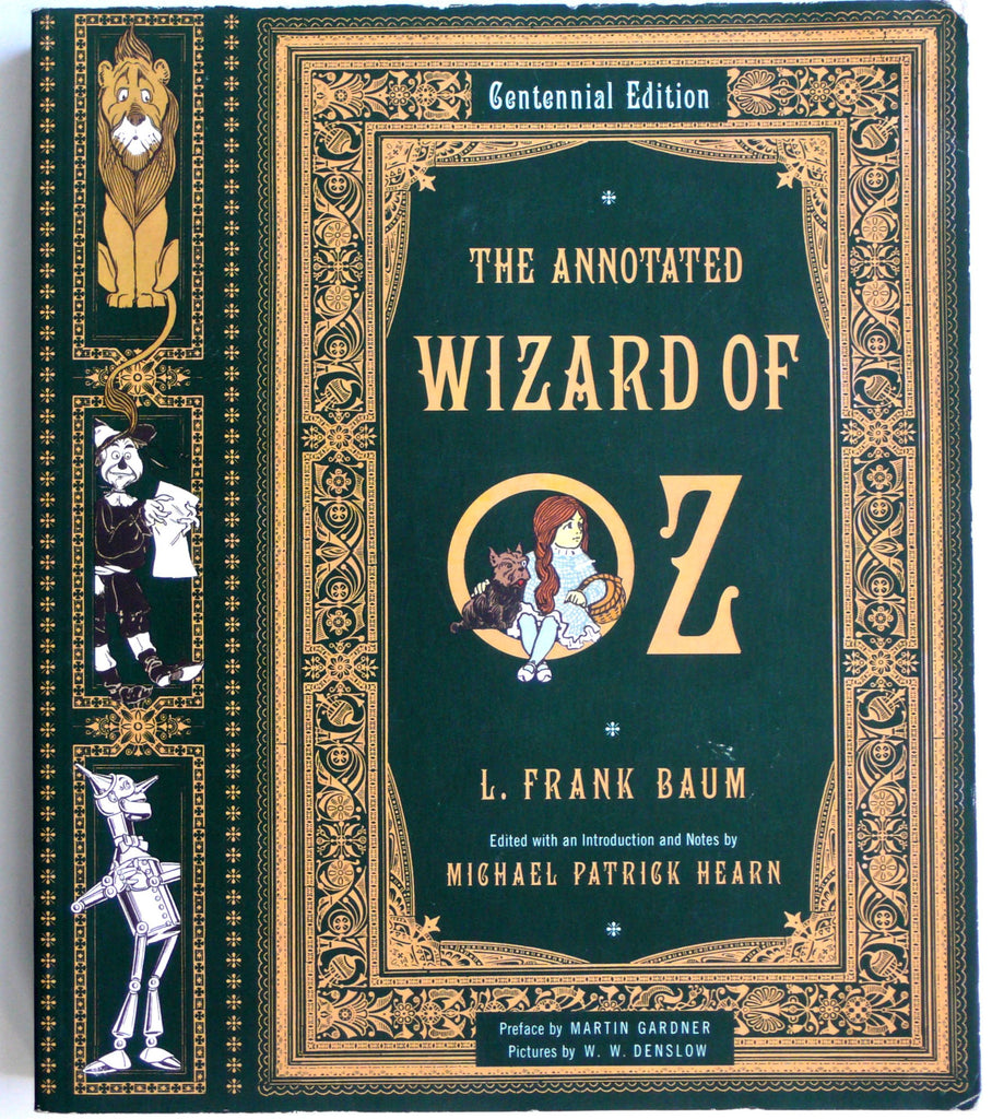 The Annotated Wizard of Oz  Centennial Edition