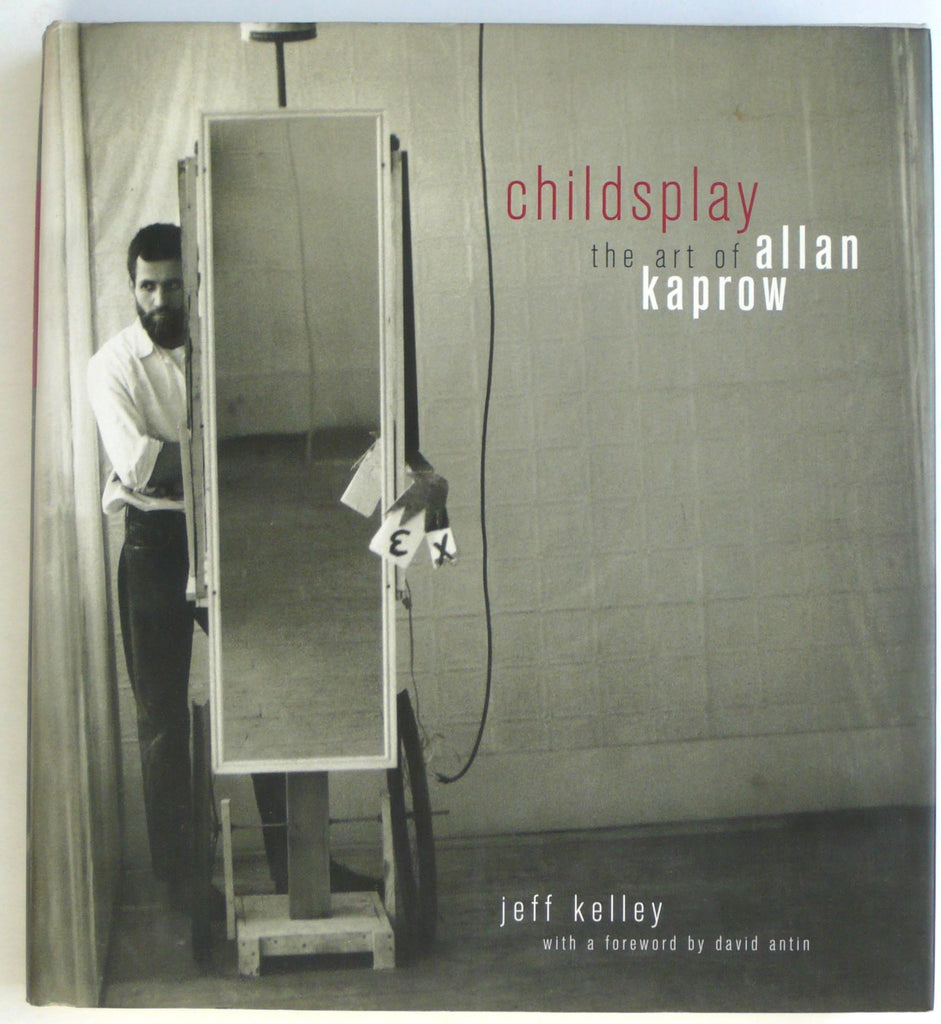 Childsplay: The Art of Allan Kaprow