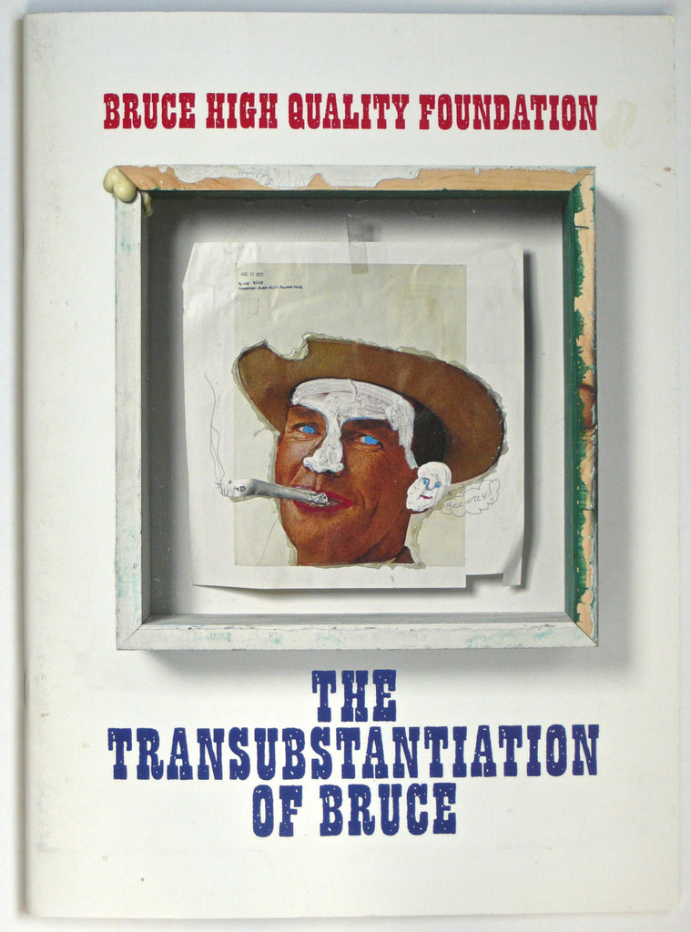 The Transubstantiation of Bruce