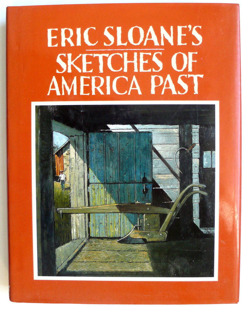 Eric Sloane's Sketches of the America Past