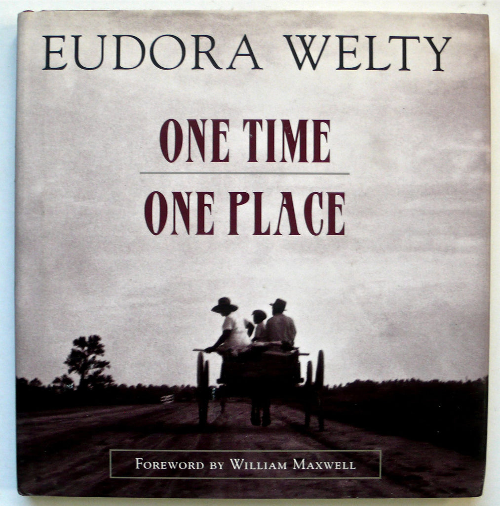 One Time, One Place: Photographs by Eudora Welty