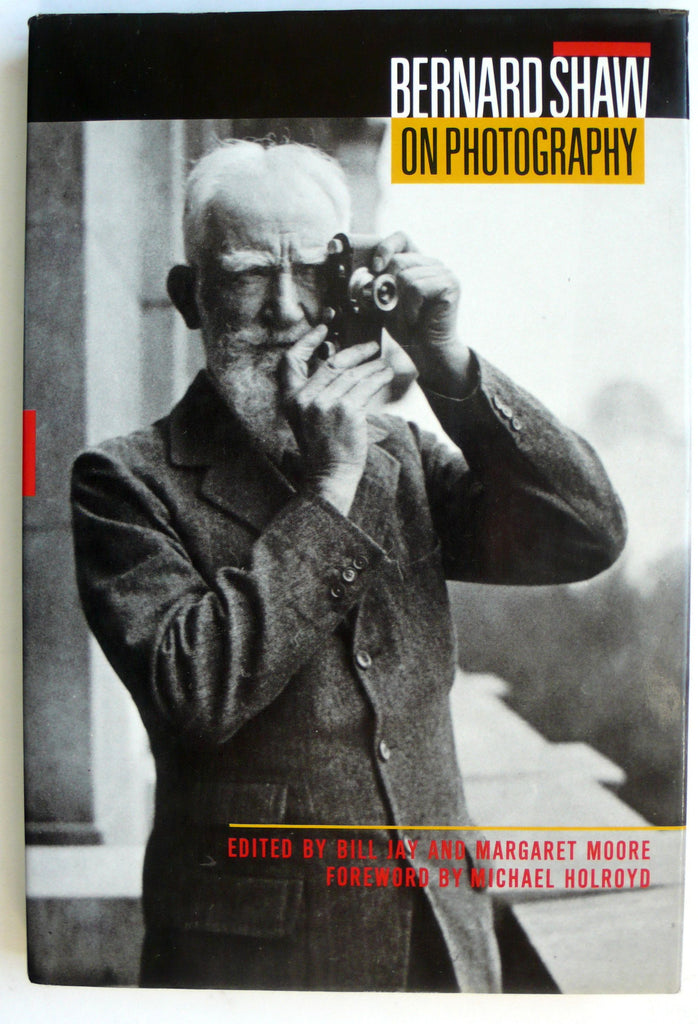 Bernard Shaw: On Photography