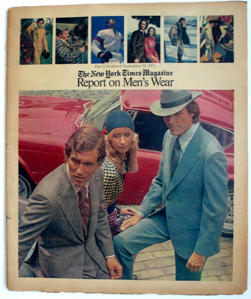 Report on Men's Wear September 19, 1971  The New York Times Magazine men's fashion supplement.
