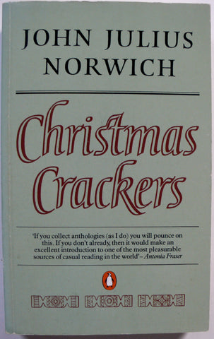 John Julius Norwich: Christmas Crackers