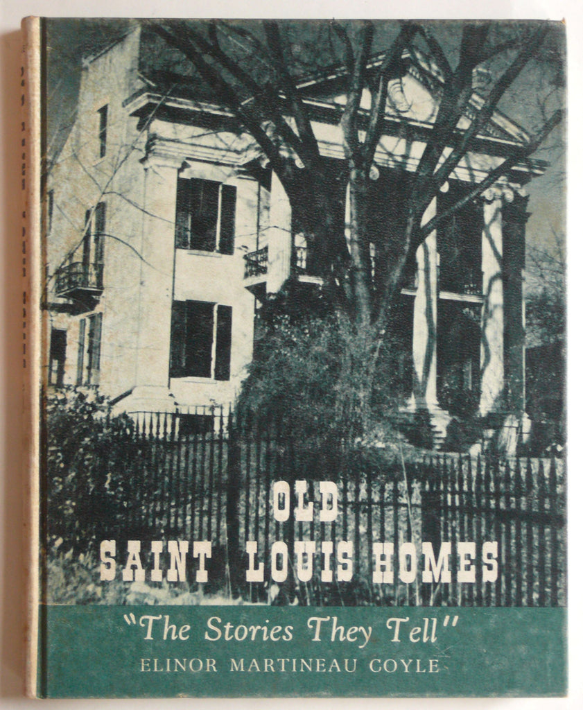 "Old Saint Louis Homes ""Stories They Tell"""