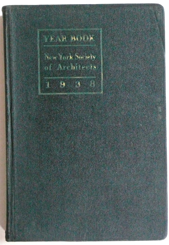 1938 Year Book New York Society of Architects