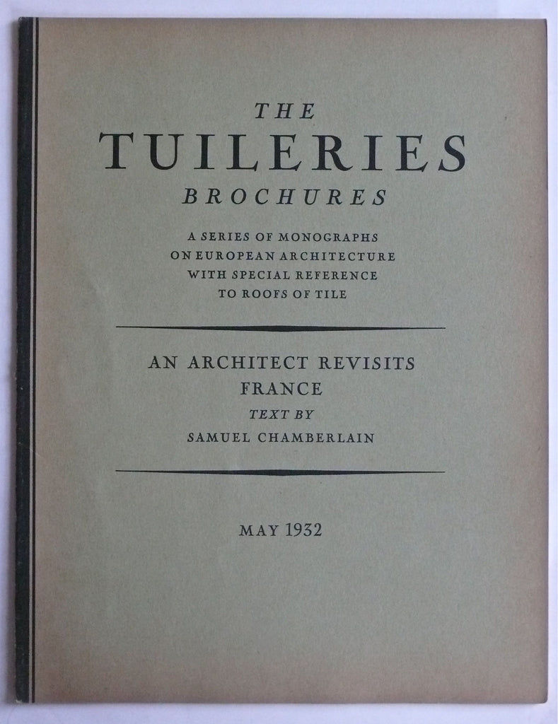 The Tuileries Brochures: An Architect Revisits France