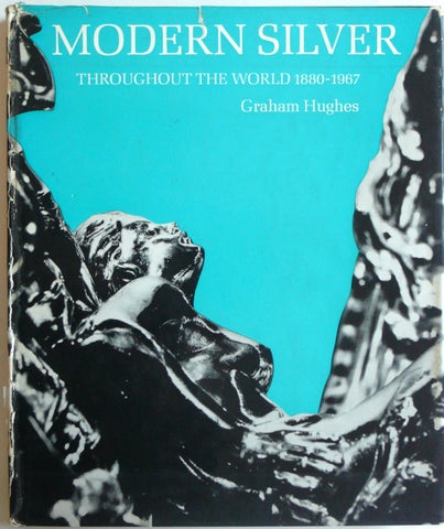 Modern Silver Throughout the World 1880-1967