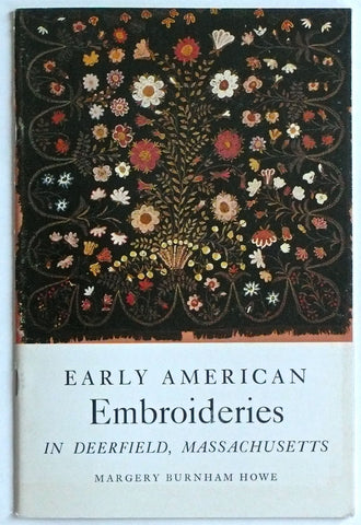 Early American Embroideries in Deerfield, Massachusetts