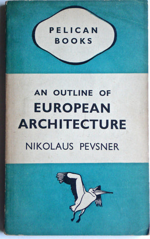 An Outline of European Architecture Pelican Penguin