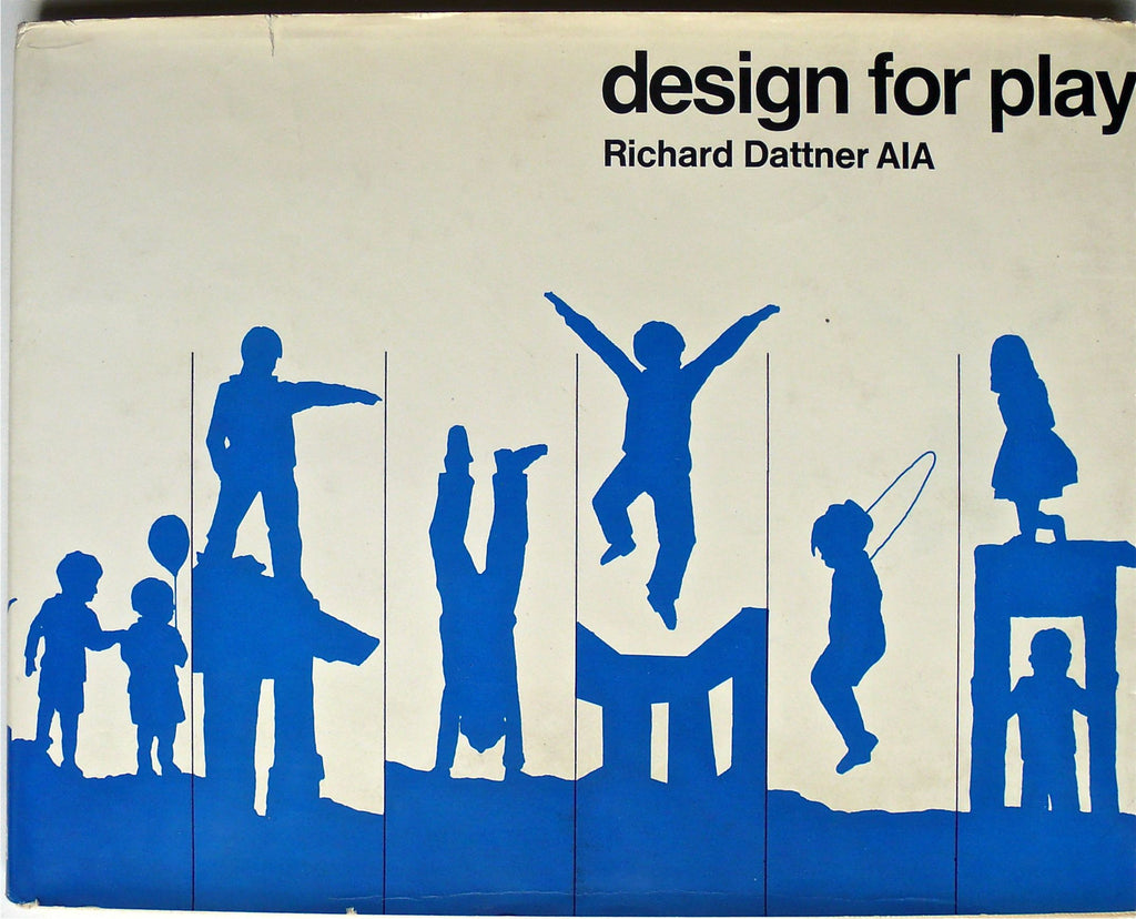 Design for Play by Richard Dattner AIA