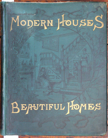 Modern Houses, Beautiful Homes Shoppell 1887