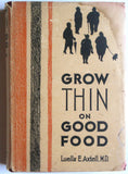 Grow Thin on Good Food