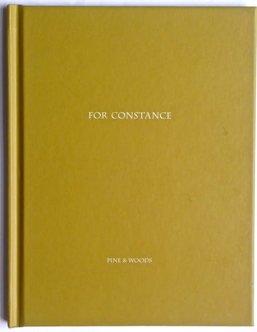 For Constance by Pine and Woods Nazraeli Press