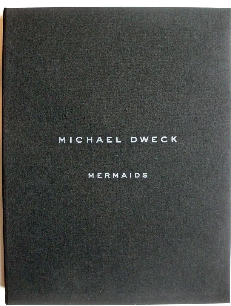 [special signed edition with print] Michael Dweck Mermaids