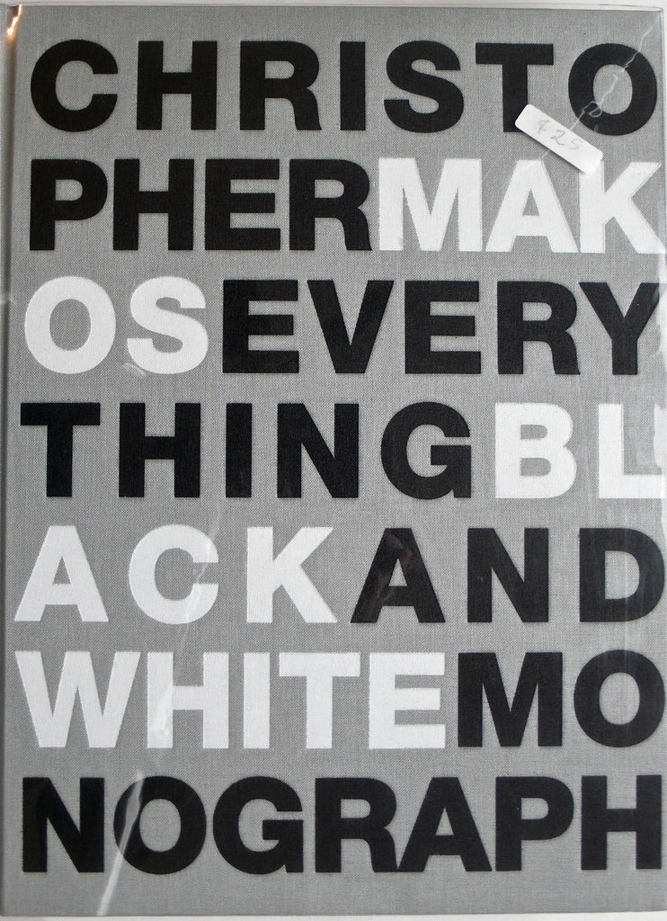 Christopher Makos : Everything Black and White Monograph