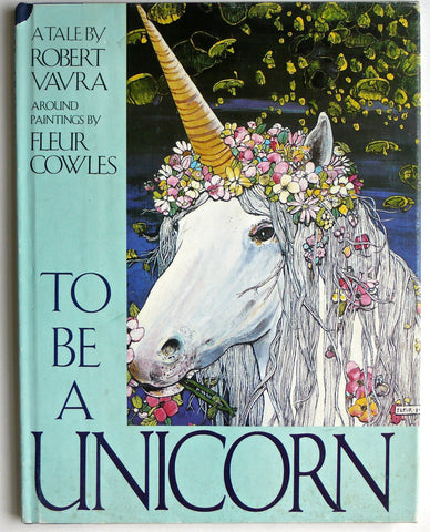 [Fleur Cowles] To Be a Unicorn