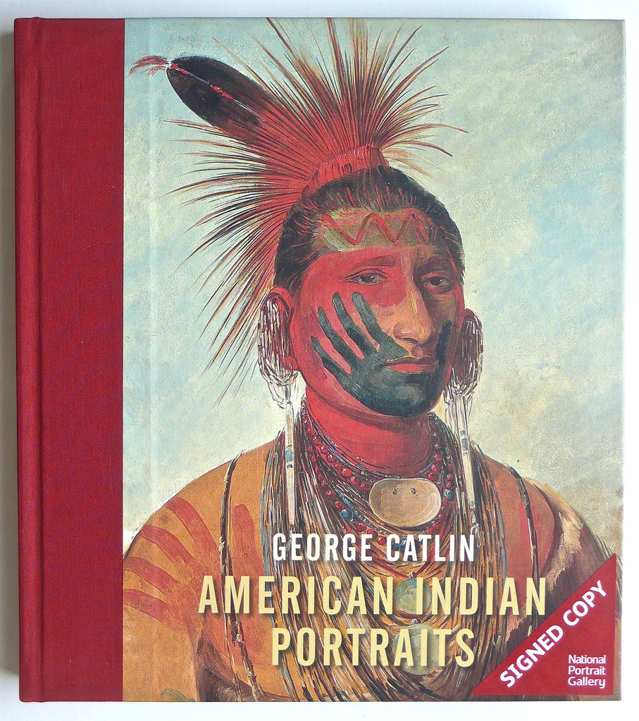 George Catlin : American Indian Portraits