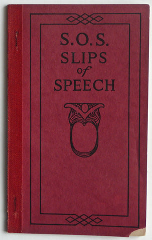 S.O.S. Slips of Speech - and How to Avoid Them