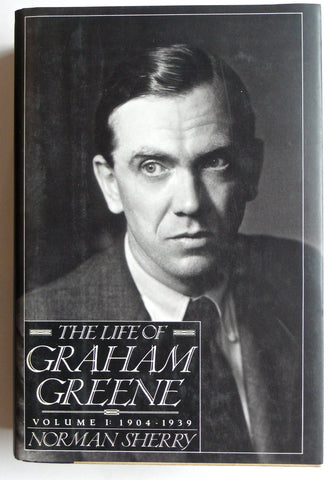 The Life of Graham Greene volume I 1904-1939