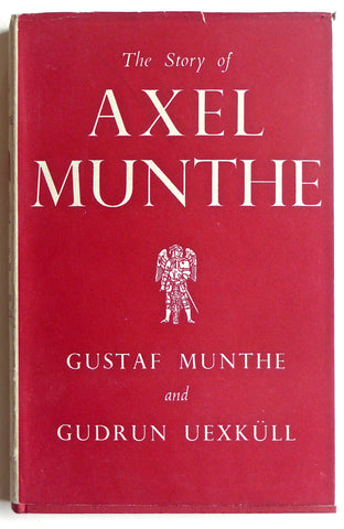 The Story of Axel Munthe