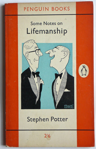 Some Notes on Lifesmanship by Stephen Potter