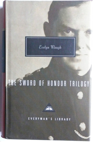 The Sword of Honour Trilogy Evelyn Waugh Men at Arms / Officers and Gentlemen / Unconditional Surrender