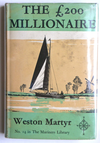The £200 Millionaire by Weston Martyr