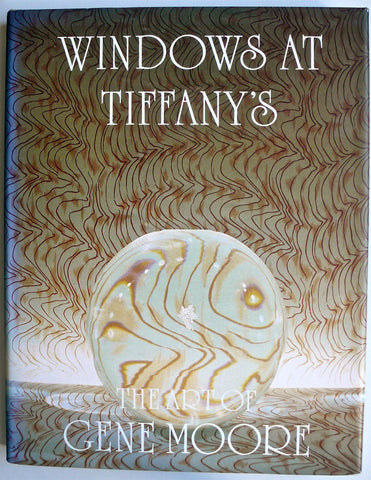 Windows at Tiffany's : The Art of Gene Moore