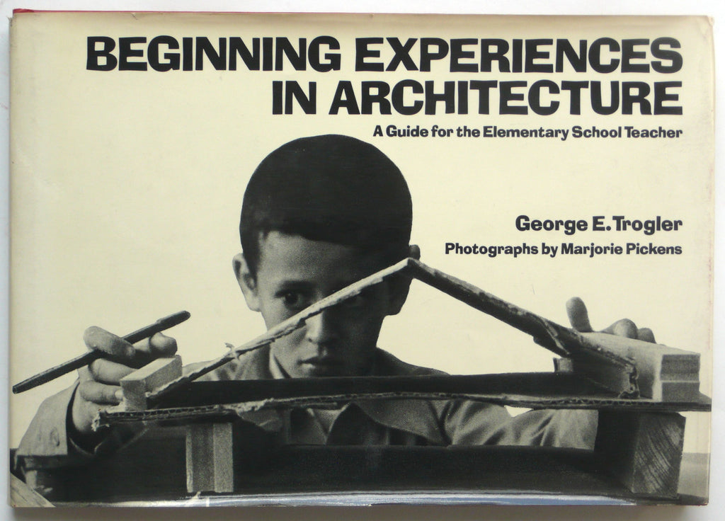 Beginning Experiences in Architecture