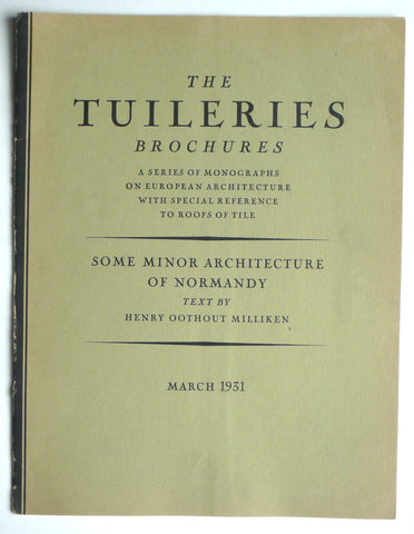 The Tuileries Brochures : Some Minor Architecture of Normandy