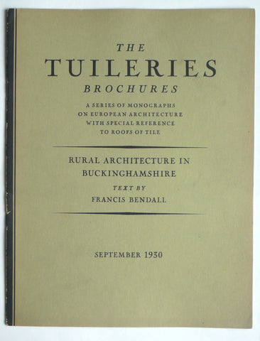 The Tuileries Brochures : Rural Architecture in Buckinghamshire